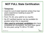 not full state certification3