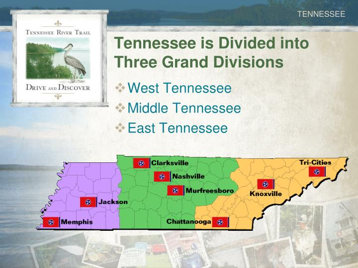 Tennessee is Divided into