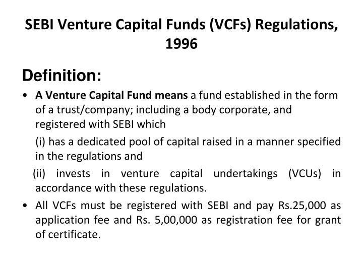 SEBI Venture Capital Funds (VCFs) Regulations, 1996