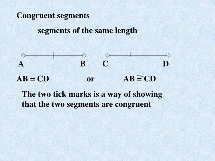 Congruent segments