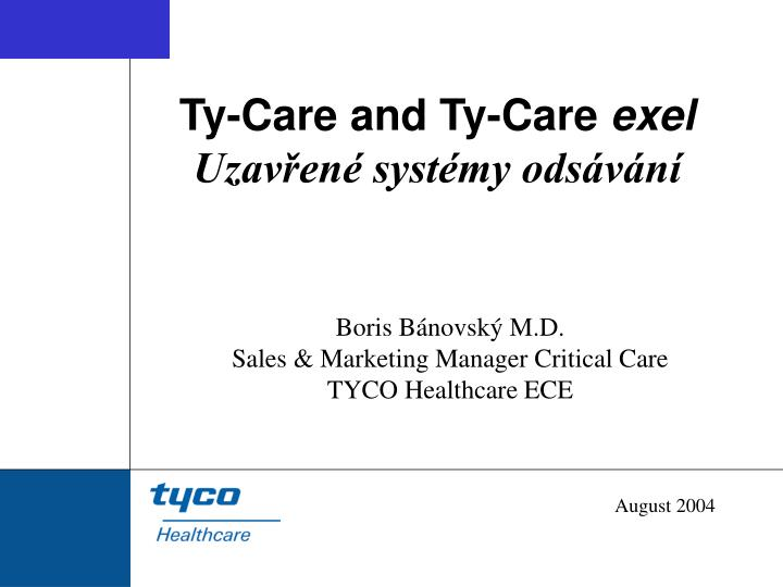 Ty-Care and Ty-Care
