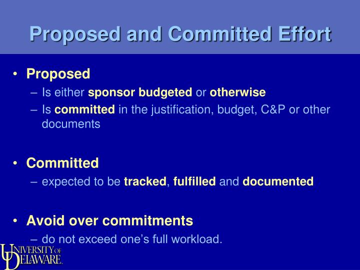 Proposed and Committed Effort