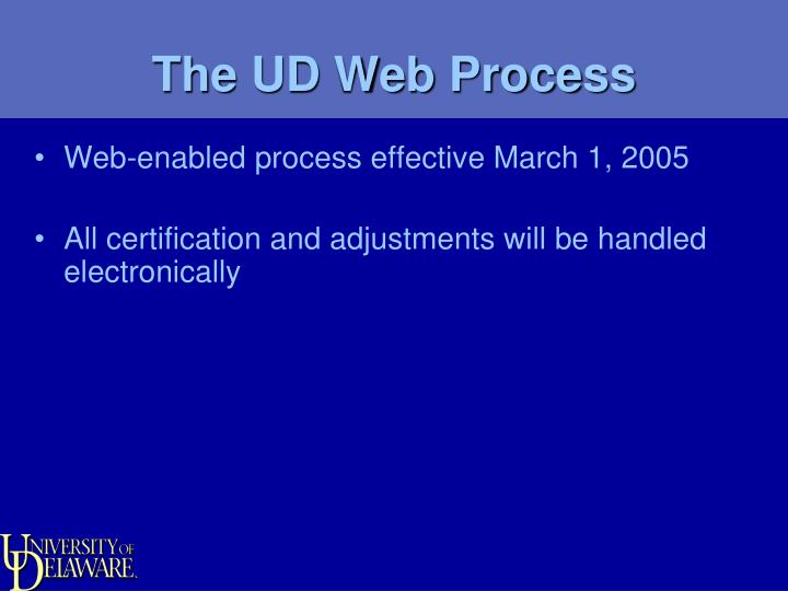 The UD Web Process