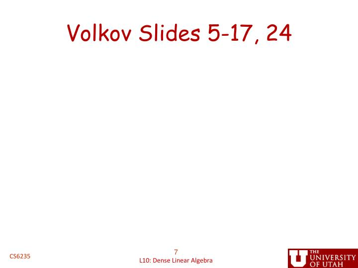 Volkov Slides 5-17, 24