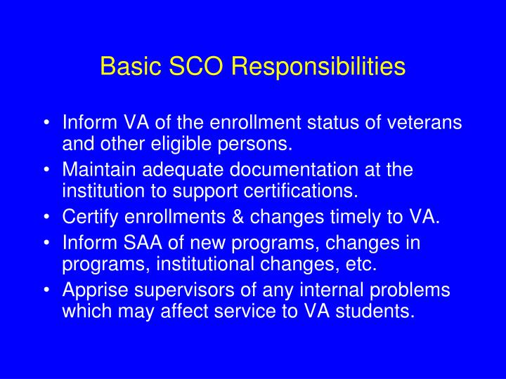 Basic SCO Responsibilities