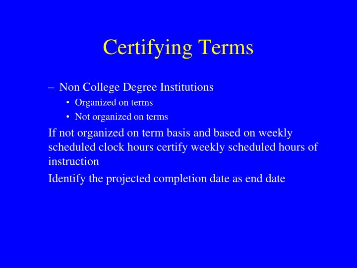 Certifying Terms