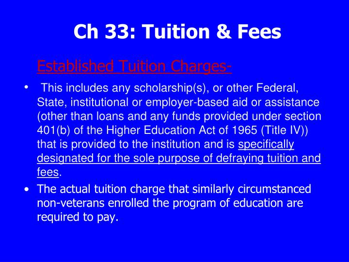 Ch 33: Tuition & Fees