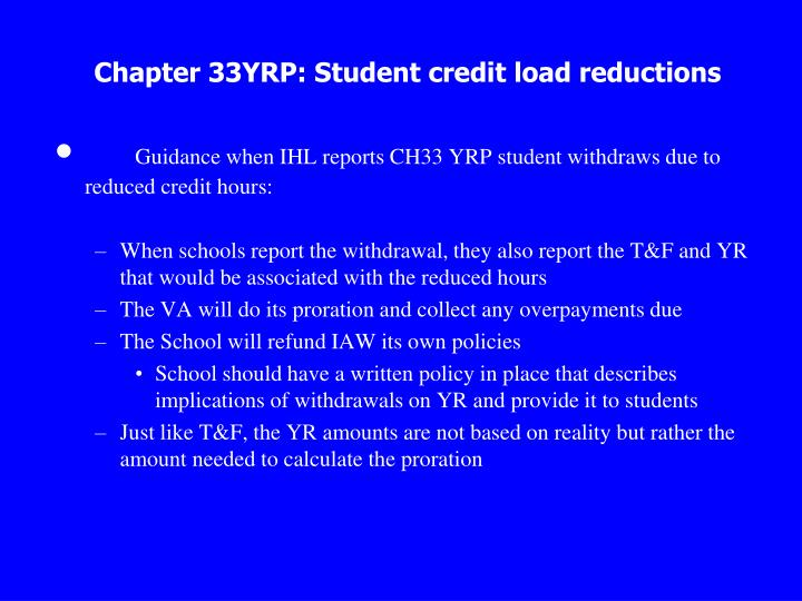 Chapter 33YRP: Student credit load reductions
