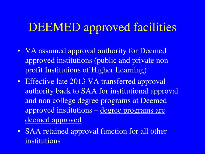 DEEMED approved facilities