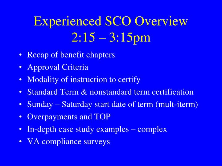 Experienced SCO Overview