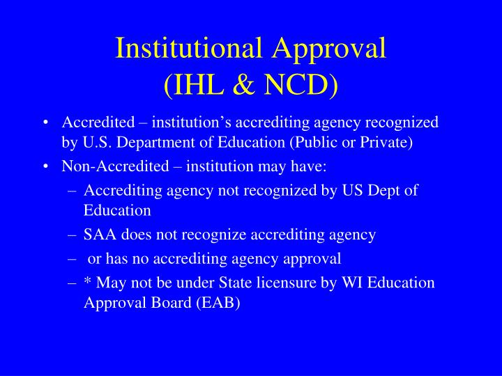 Institutional Approval            (IHL & NCD)