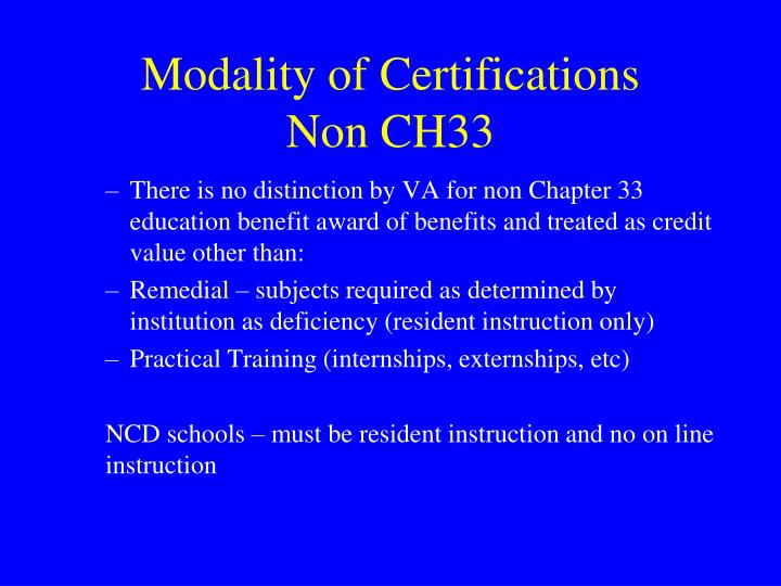 Modality of Certifications