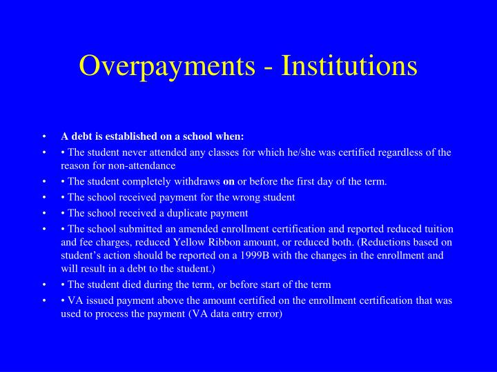 Overpayments - Institutions