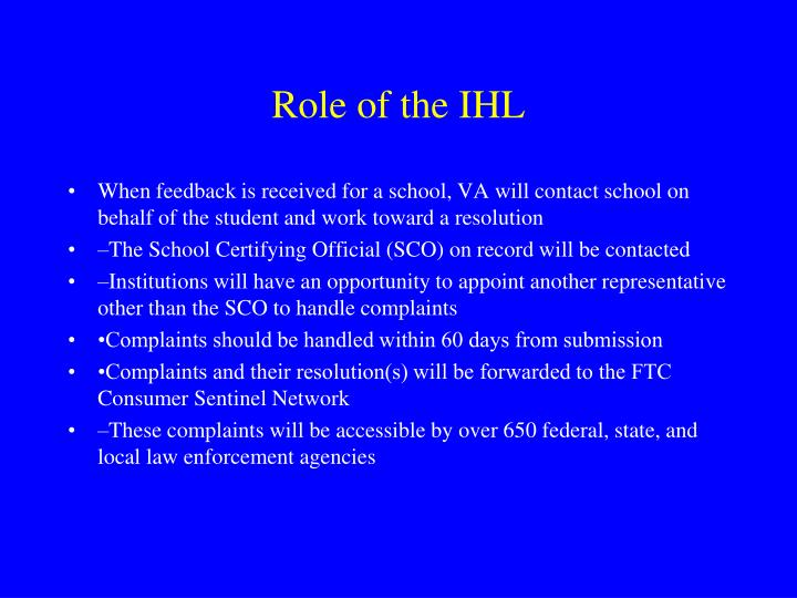 Role of the IHL