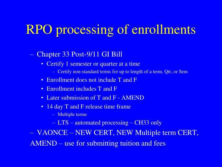 RPO processing of enrollments