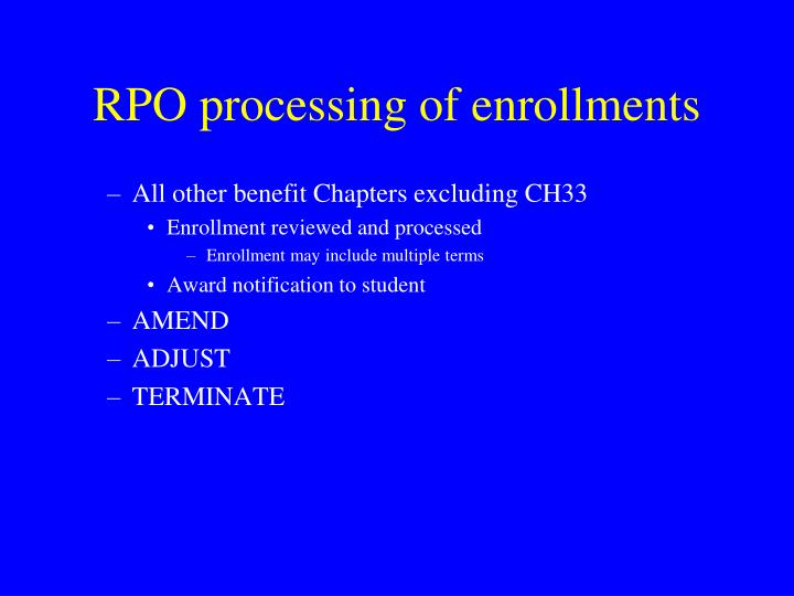RPO processing of enrollments