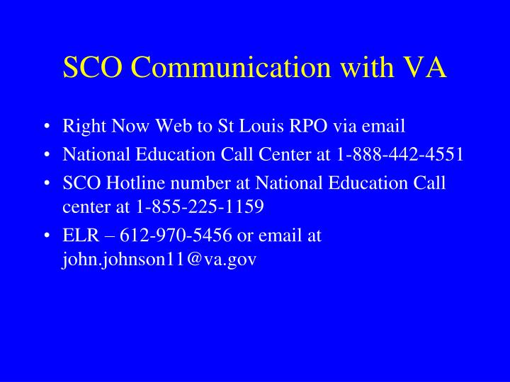 SCO Communication with VA