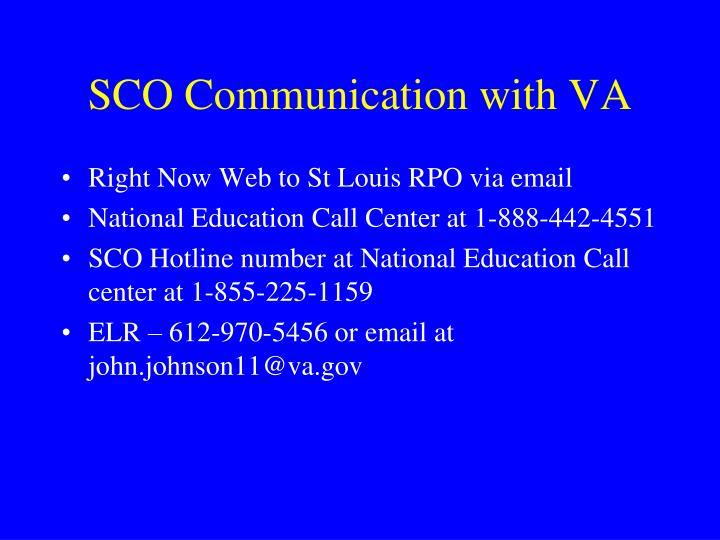 SCO Communication with VA