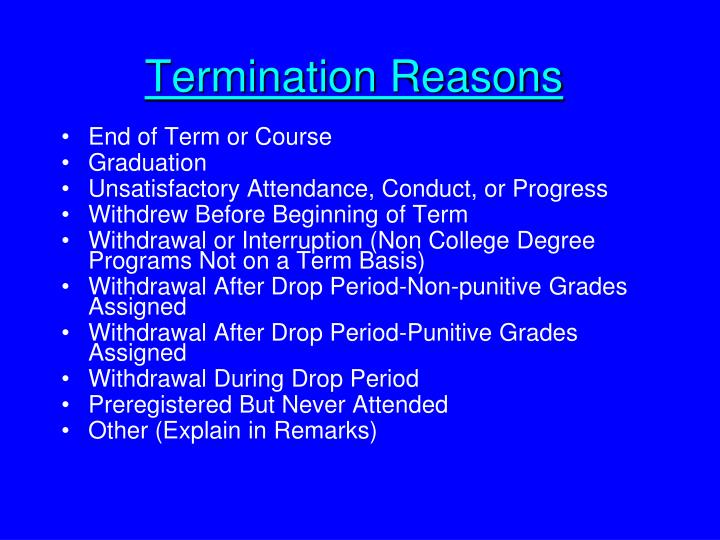 Termination Reasons
