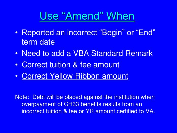 "Use ""Amend"" When"