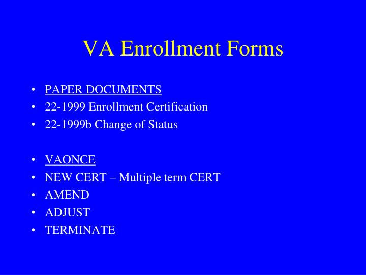 VA Enrollment Forms
