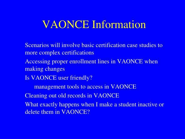 VAONCE Information
