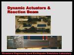 dynamic actuators reaction beam