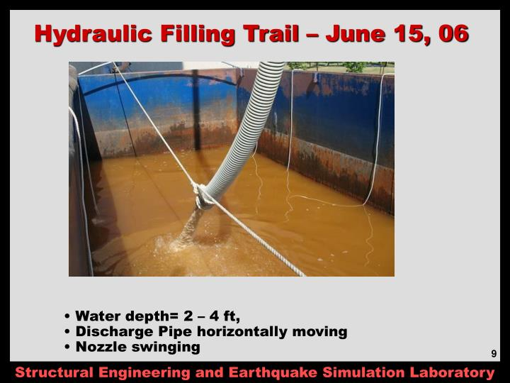 Hydraulic Filling Trail – June 15, 06