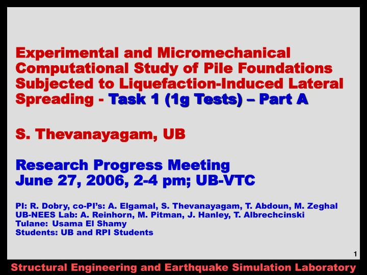 Experimental and Micromechanical Computational Study of Pile Foundations Subjected to Liquefaction-I...