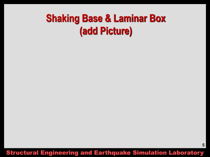 Shaking Base & Laminar Box