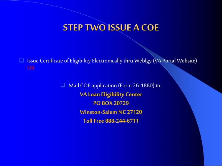 STEP TWO ISSUE A COE
