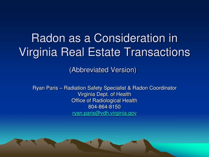Radon as a consideration in virginia real estate transactions abbreviated version
