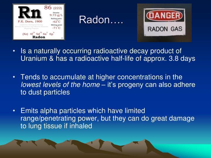 Radon….