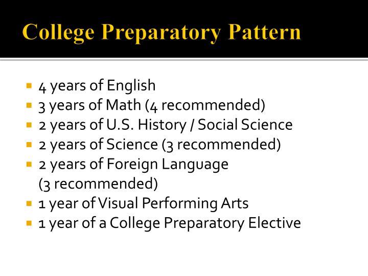 College Preparatory Pattern
