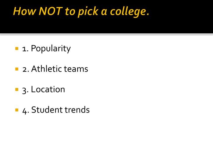 How not to pick a college