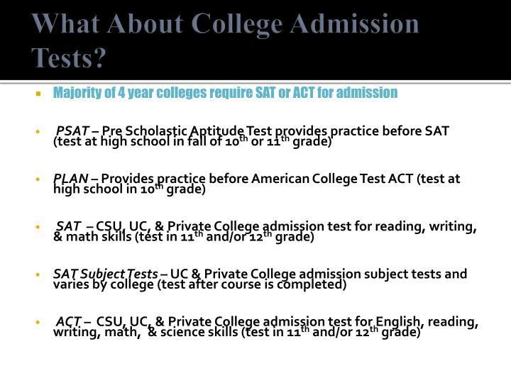 What About College Admission Tests?