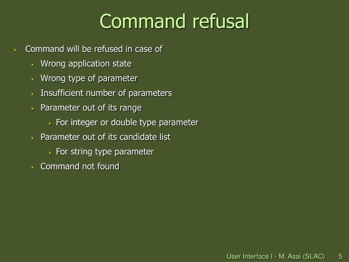 Command refusal