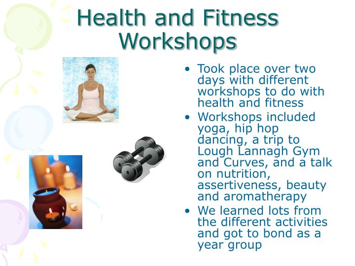 Health and Fitness Workshops