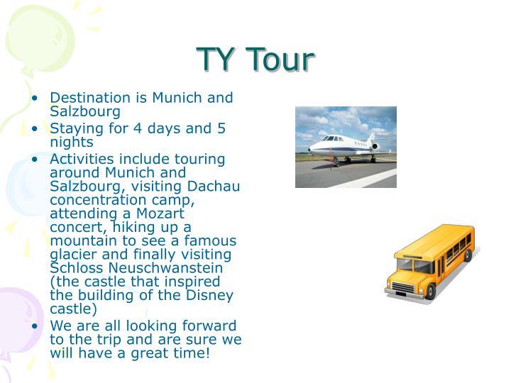 TY Tour