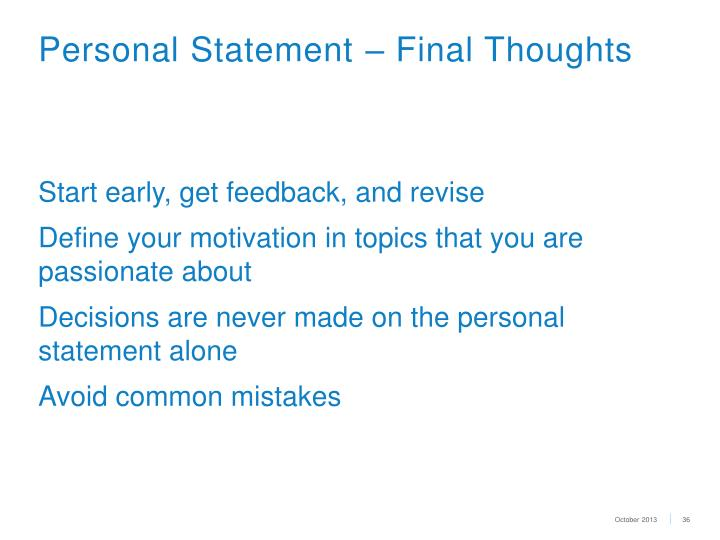 Personal Statement – Final Thoughts