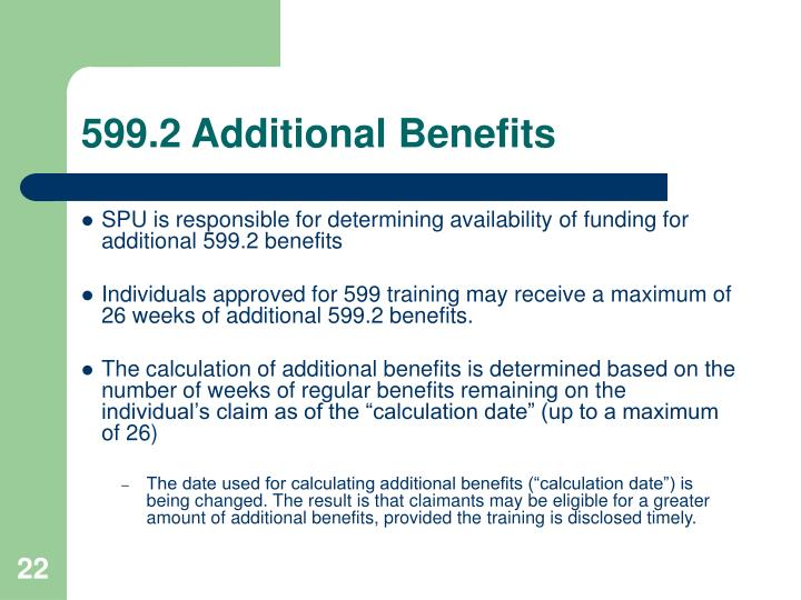 599.2 Additional Benefits