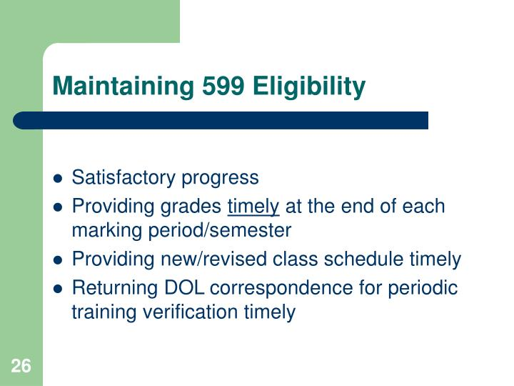 Maintaining 599 Eligibility