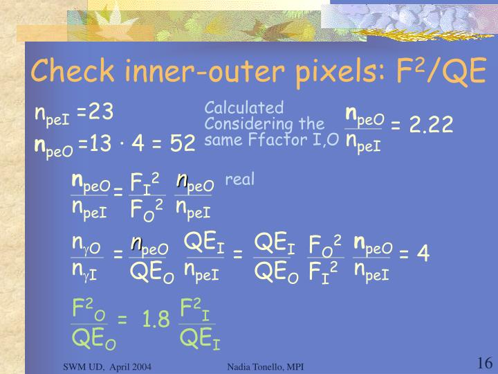 Check inner-outer pixels: F