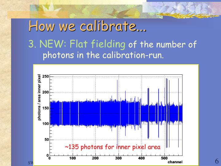 How we calibrate...