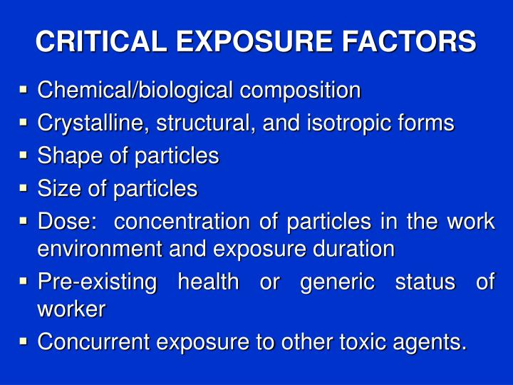 CRITICAL EXPOSURE FACTORS