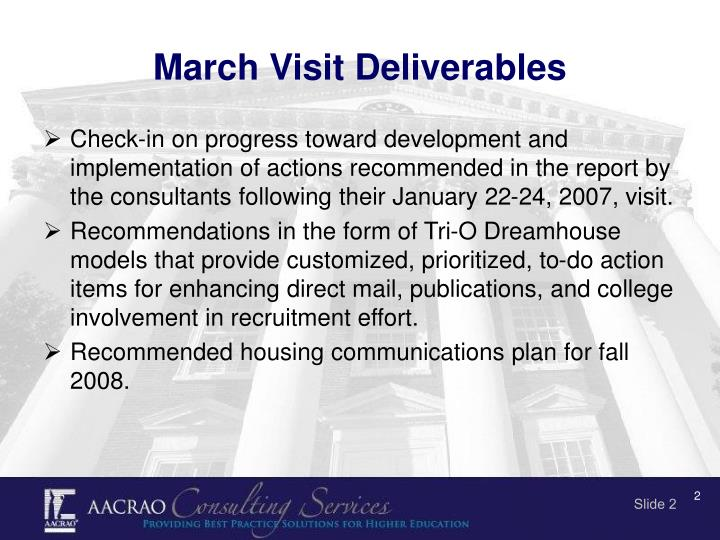 March visit deliverables