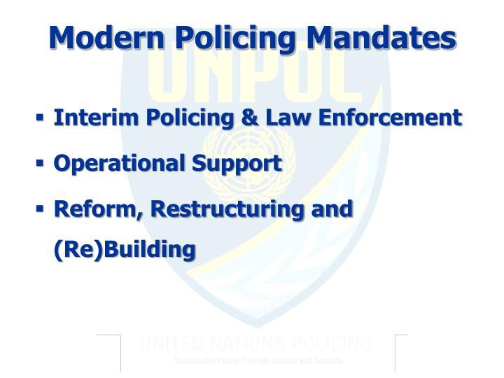 Modern Policing Mandates
