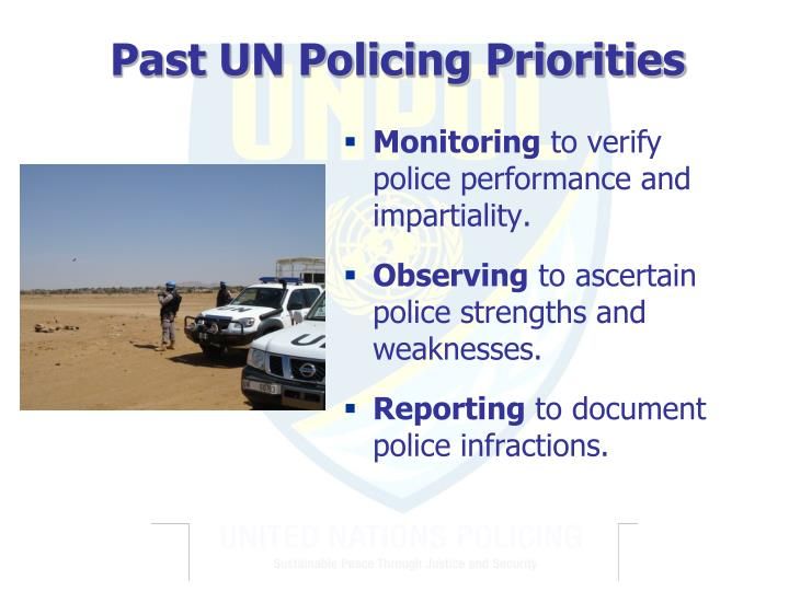 Past UN Policing Priorities