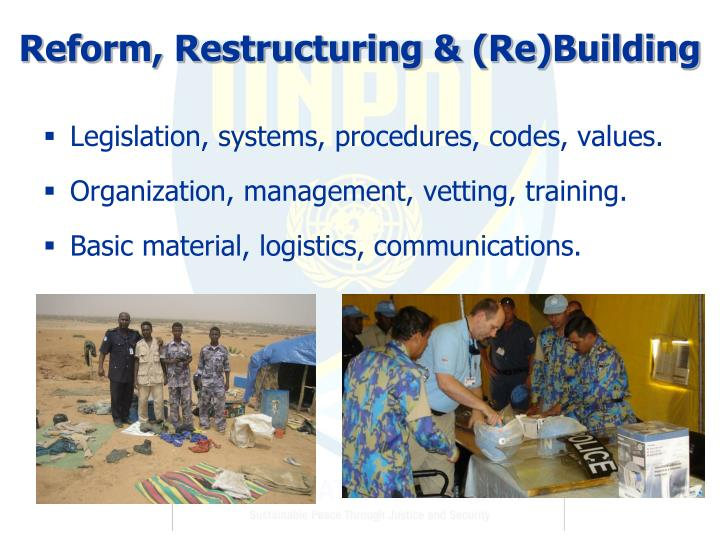 Reform, Restructuring & (Re)Building