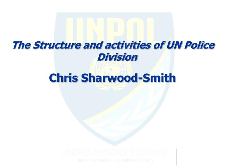 The Structure and activities of UN Police Division